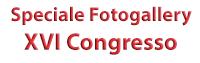 Fotogallery XVI Congresso
